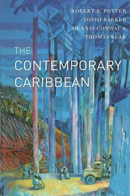 The Contemporary Caribbean by Robert B. Potter