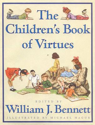 Children's Book of Virtues by Bennett