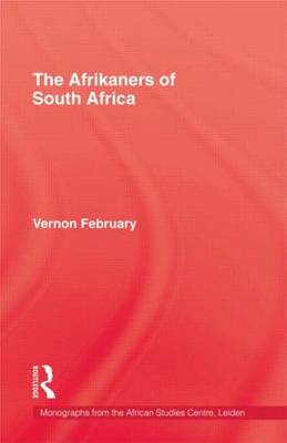 Afrikaners of South Africa by Vernon February