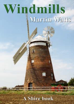 Windmills by Martin Watts