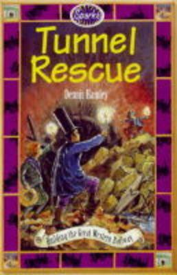 Tunnel Rescue by Dennis Hamley