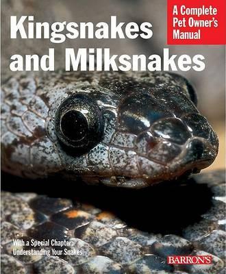 Kingsnakes and Milksnakes by Ronald G. Markel
