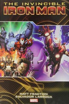 Invincible Iron Man Vol. 2 by Matt Fraction