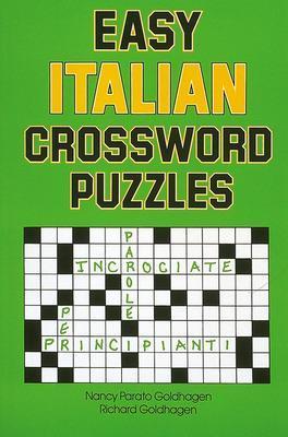 Easy Italian Crossword Puzzles by Nancy Parato Goldhagen