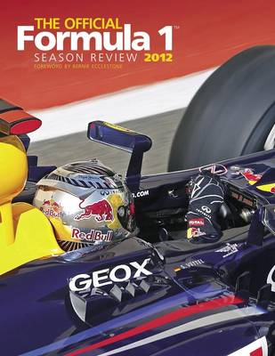 Official Formula 1 Season Review 2012 by Haynes