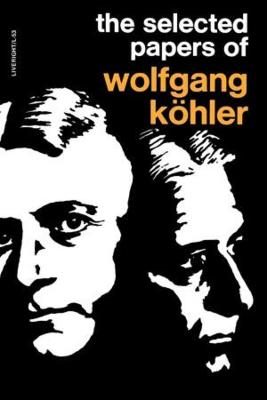 Selected Papers of Wolfgang Kohler book