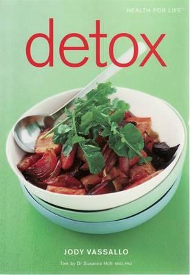 Detox: Health for Life by Jody Vassallo