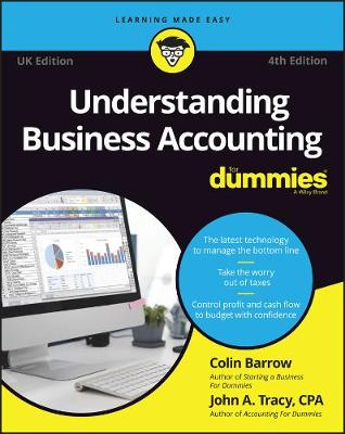 Understanding Business Accounting For Dummies - UK by John A. Tracy