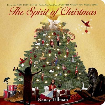 The The Spirit Of Christmas by Nancy Tillman