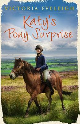 Katy's Exmoor Ponies: Katy's Pony Surprise by Victoria Eveleigh