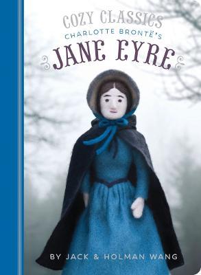 Cozy Classics: Jane Eyre by Holman Wang