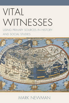 Vital Witnesses by Mark Newman