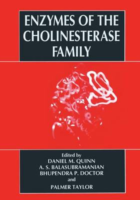 Enzymes of the Cholinesterase Family by A.S. Balasubramanian