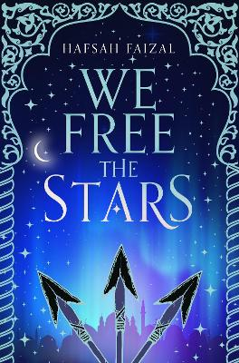 We Free the Stars by Hafsah Faizal