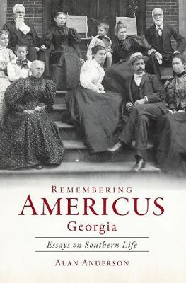 Remembering Americus, Georgia book