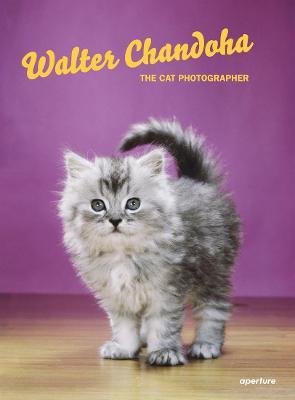 Walter Chandoha: The Cat Photographer by Walter Chandoha