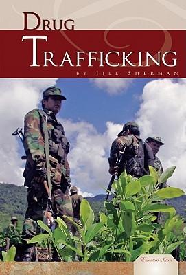 Drug Trafficking by Jill Sherman