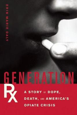 Generation Rx by Erin Marie Daly