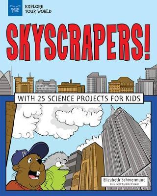 Explore Skyscrapers! by Elizabeth Schmermund