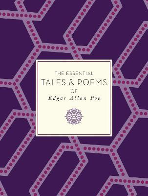 The Essential Tales & Poems of Edgar Allan Poe by Edgar Allan Poe