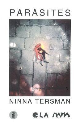Parasites by Ninna Tersman