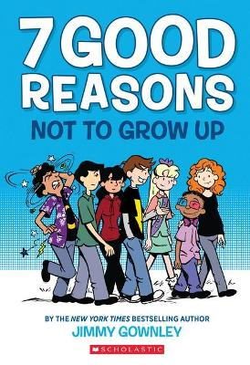 7 Good Reasons Not to Grow Up book