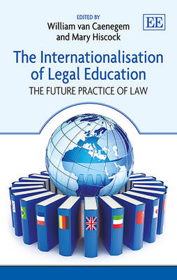 Internationalisation of Legal Education by William Van Caenegem