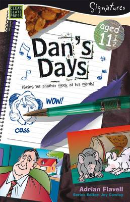 Dan's Days (Aged 11) by Adrian Flavell