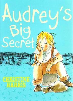Audrey's Big Secret by Christine Harris