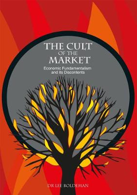 The Cult of the Market by Lee Boldeman