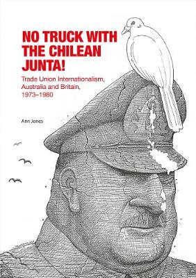 No Truck with the Chilean Junta! by Ann Jones