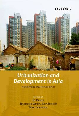 Urbanization and Development in Asia by Jo Beall
