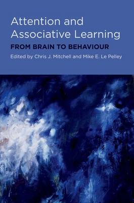 Attention and Associative Learning by Chris Mitchell