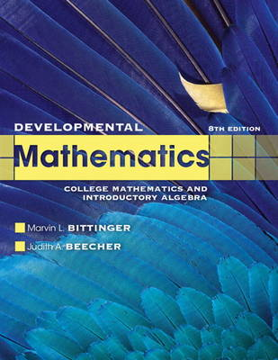 Developmental Mathematics by Marvin L. Bittinger