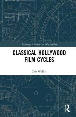 Classical Hollywood Film Cycles book