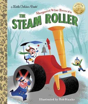 Margaret Wise Brown's the Steam Roller book