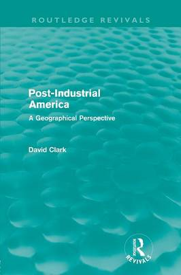 Post-industrial America book