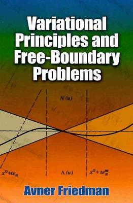 Variational Principles and Free-Boundary Problems book