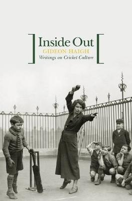 Inside Out by Gideon Haigh