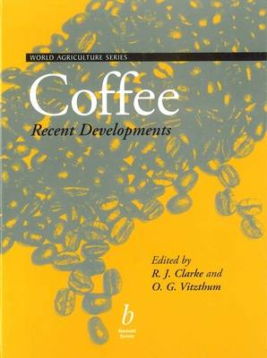 Coffee Coffee Recent Advances by Ronald Clarke