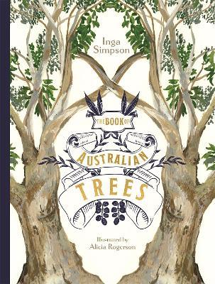 The Book of Australian Trees by Inga Simpson