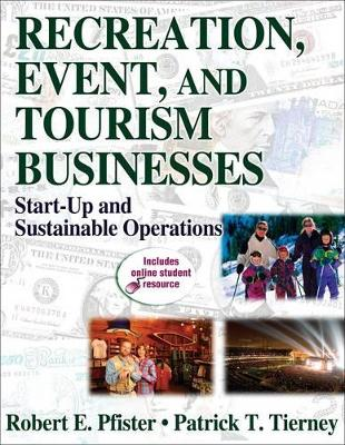 Recreation, Event and Tourism Businesses by Robert E. Pfister