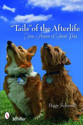 """""""Tails"""" of the Afterlife by Peggy Schmidt"""