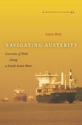 Navigating Austerity by Laura Bear