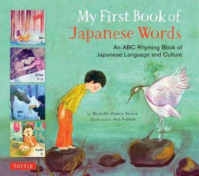 My First Book of Japanese Words by Michelle Haney Brown