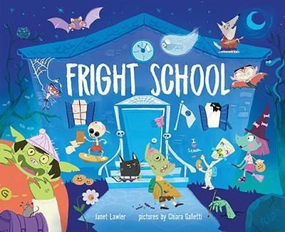 Fright School by Janet Lawler
