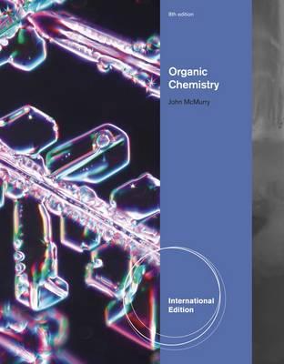 Organic Chemistry, International Edition by John McMurry