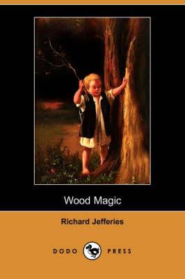 Wood Magic (Dodo Press) book