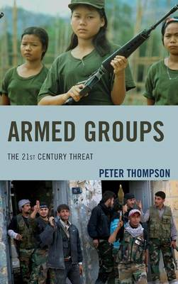 Armed Groups by Peter G. Thompson