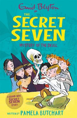 Secret Seven: Mystery of the Skull by Pamela Butchart